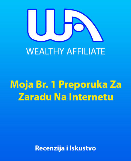 wealthy affiliate iskustva, wealthy affiliate zarada, zarada na internetu, recenzija