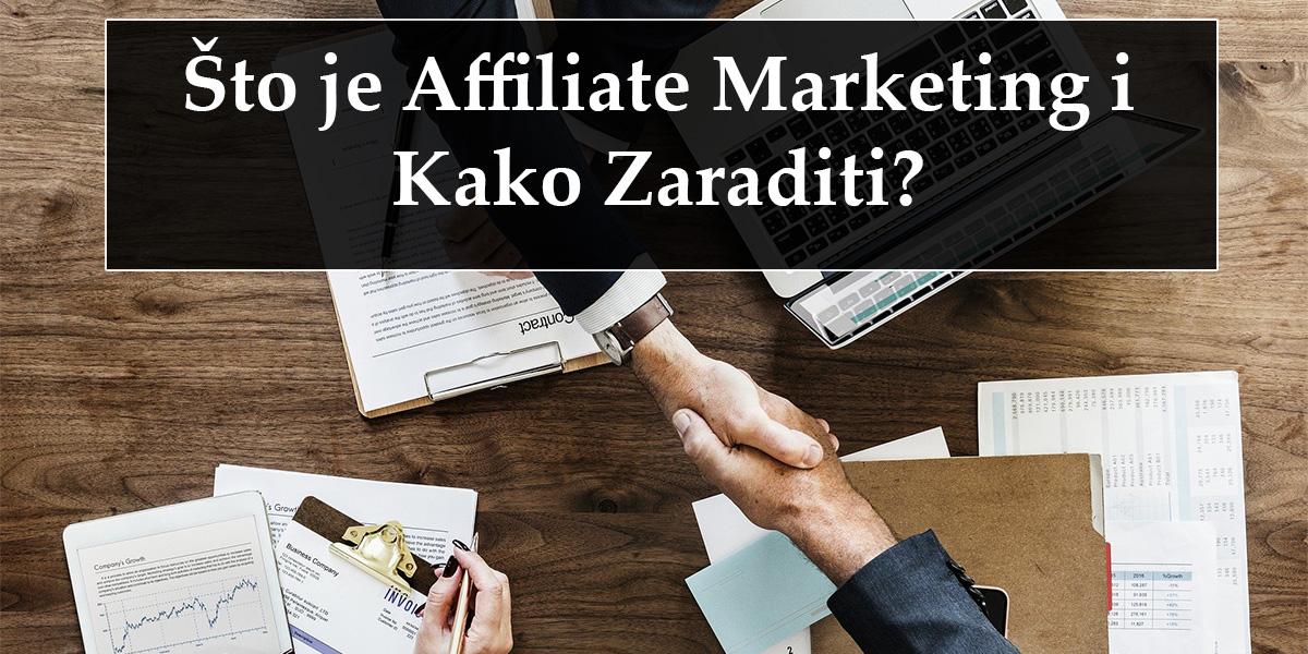 što je affiliate marketing i kako zaraditi