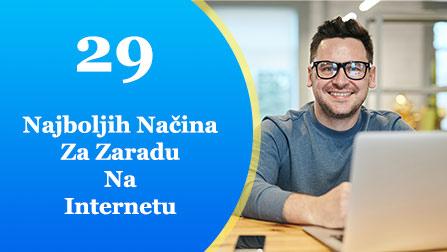 kako najbolje zaraditi na internetu, 29 načina, internet zarada, zarada na internetu, online zarada