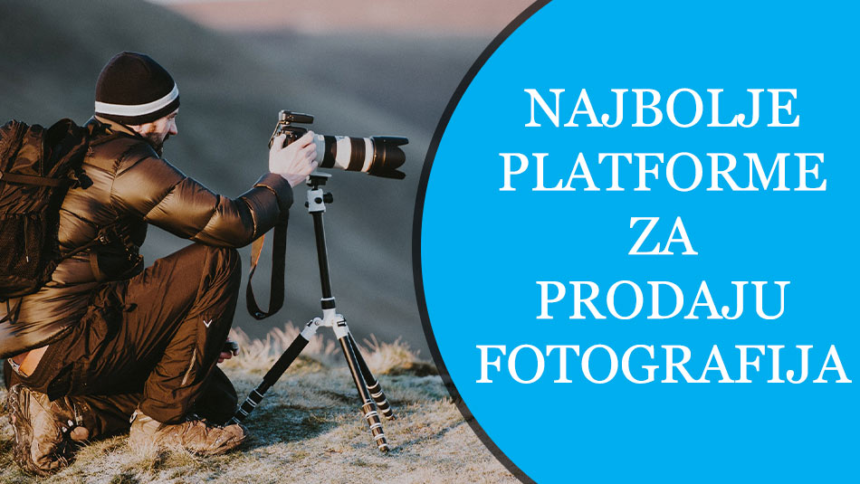 najbolje platforme za prodaju fotografija na internetu, online zarada